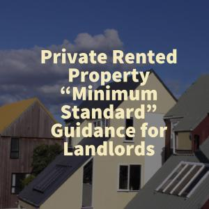 "Private Rented Property ""Minimum Standard"" Guidance for Landlords"