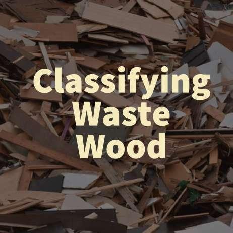 Classifying Waste Wood