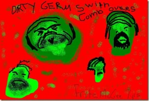 Dirty Germs With Comb Overs