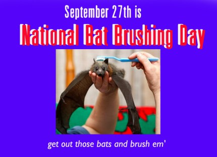 national bat brushing day
