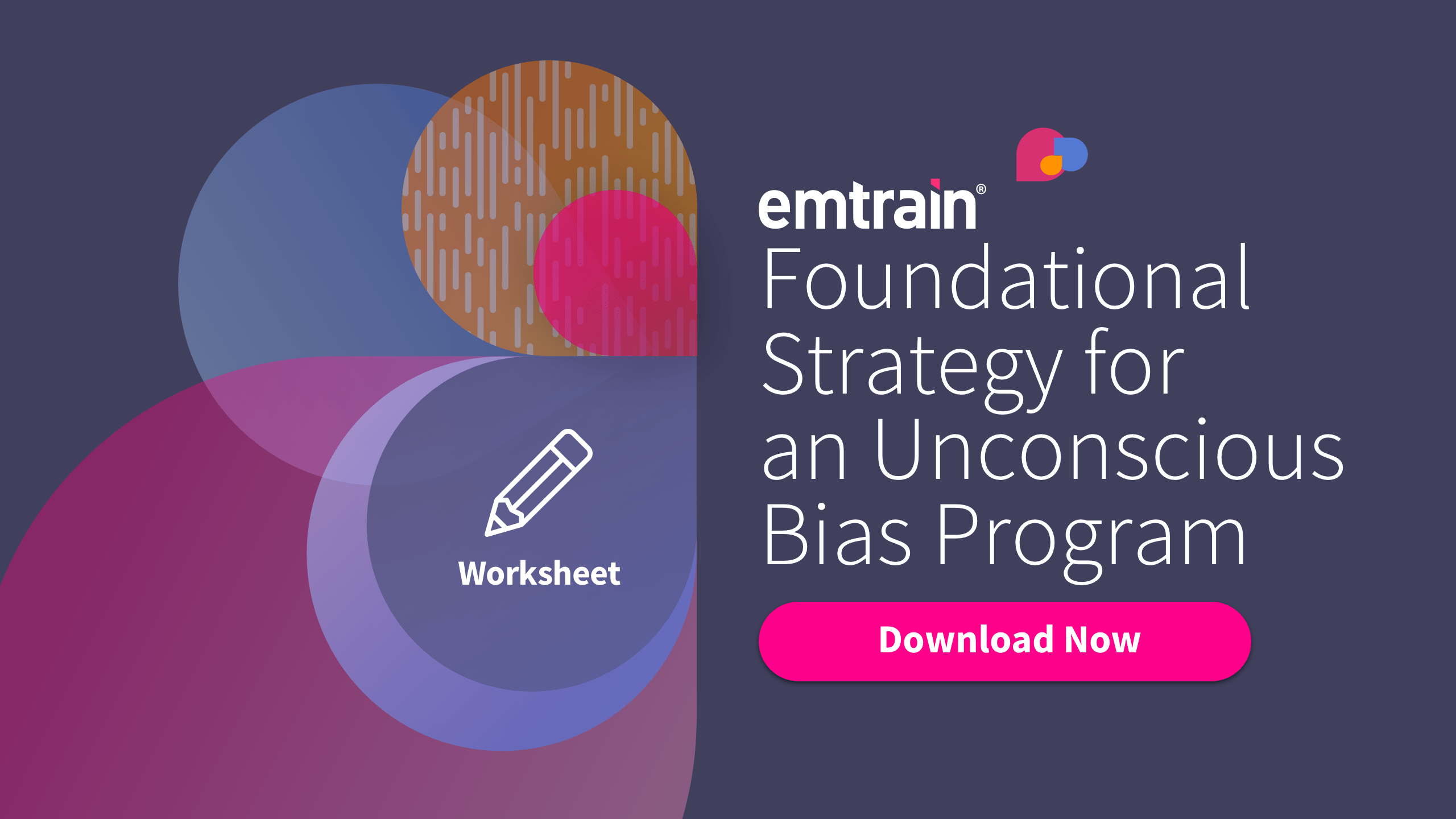 Worksheet For A Foundational Unconscious Bias Strategy