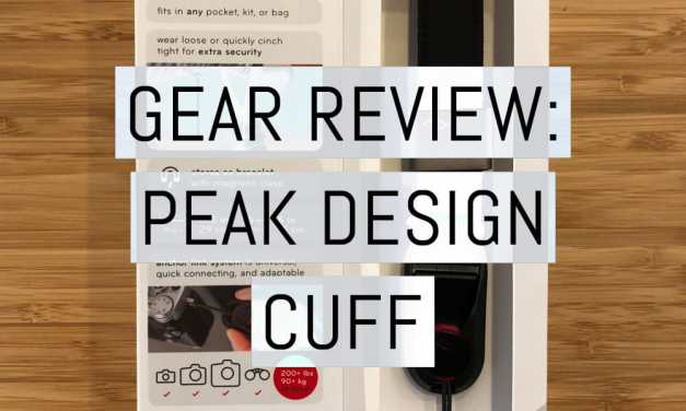 Gear review: the Peak Design Cuff