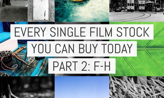 Every single film stock you can buy today – Part 2: FILM Ferrania to Hillvale