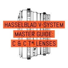 Hasselblad V-System Master Guide - Lenses C + CT* Lenses