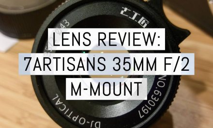 Lens review: the 7artisans 35mm f/2 Leica M-mount lens – first production batch exclusive review