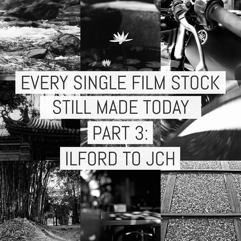 Every single film stock still made today - Part 3: ILFORD to Japan Camera Hunter