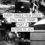 Cover - Every Film Stock Still Made 3 - ILFORD to JCH
