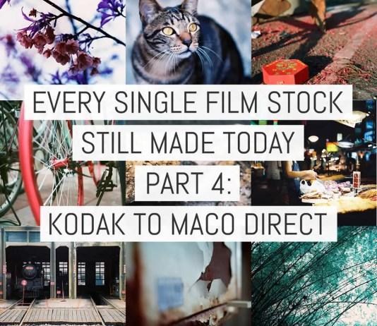 Cover - Every Film Stock Still Made 4 - Kodak to MACO DIRECT