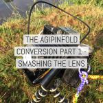 The AgiPinFold conversion part 1 – Smashing the lens