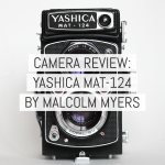Camera review: the Yashica Mat 124 – by Malcolm Myers