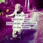 Cover: Film love - shooting Kodak EKTACHROME Infrared EIR color infrared film