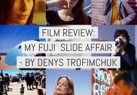 Cover - Film review - My Fuji Slide Affair