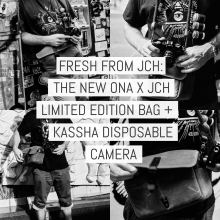 Fresh from Japan Camera Hunter: the new ONA X JCH Bowery limited edition + KASSHA disposable camera