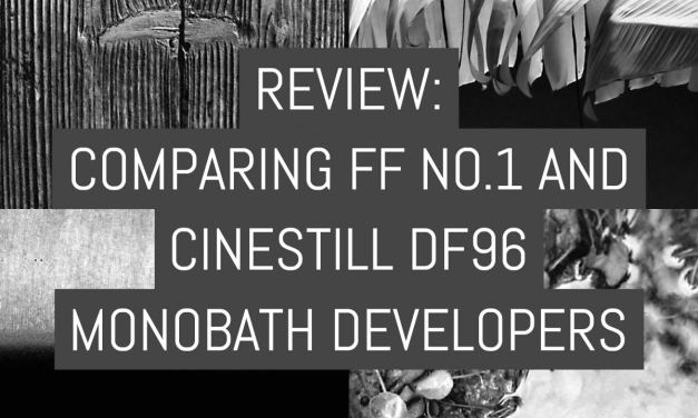 Review: Comparing FF No.1 and Cinestill Df96 monobath developers