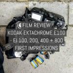 Cover - Film review - Kodak EKTACHROME E100 - EI 100, 200, 400, 800 first impressions