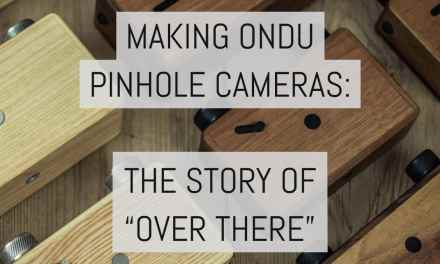 "Making ONDU pinhole cameras: the story of ""over there"" – by Elvis Halilović"