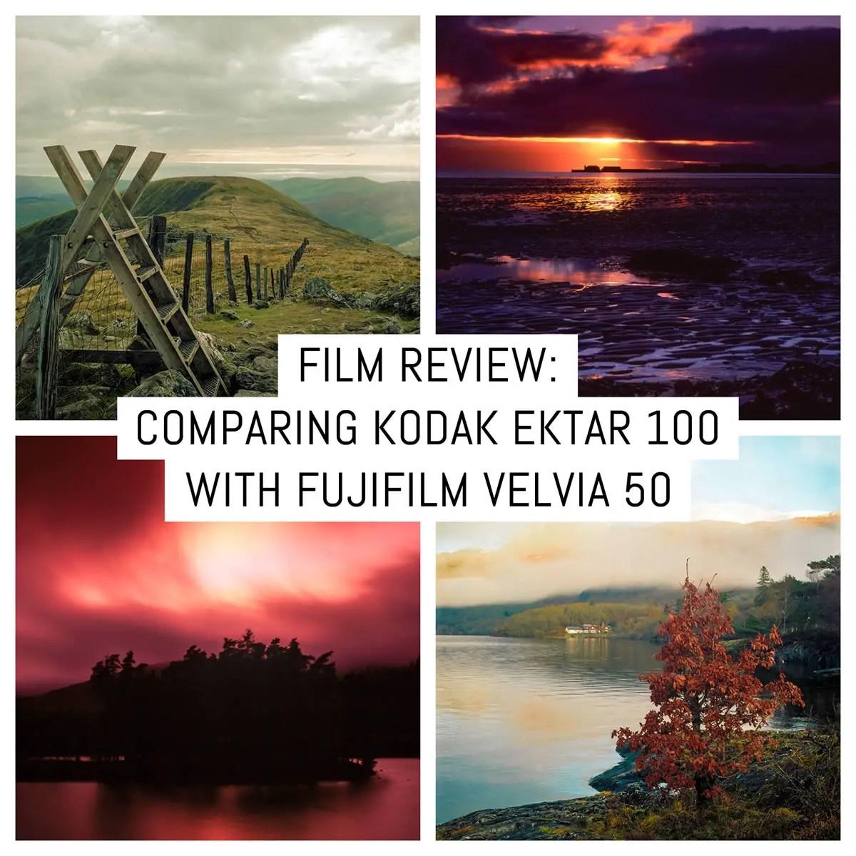 Film stock review: Comparing Kodak Ektar 100 to Fujifilm Velvia 50