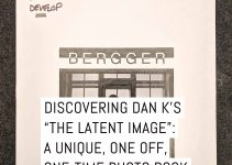 "Discovering Dan K's ""THE LATENT IMAGE"": a unique one-off, one-time photo book"