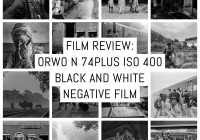 Cover: Film review- ORWO N 74plus ISO 400 black and white negative film