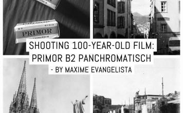 Shooting 100-year-old film: Primor B2 Panchromatisch - by Maxime Evangelista