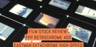 Film stock review: FPP RetroChrome 400 (EASTMAN EKTACHROME High-Speed Daylight Film 2253) - by Simon King