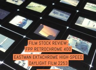 Film stock review: FPP RetroChrome 400 (EASTMAN EKTACHROME High-Speed Daylight Film 2253) - by Simon King