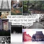 The anti-contest-contest: Say hello to the Shitty Camera Challenge