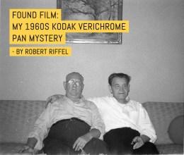 Found film: My 1960s Kodak Verichrome Pan mystery