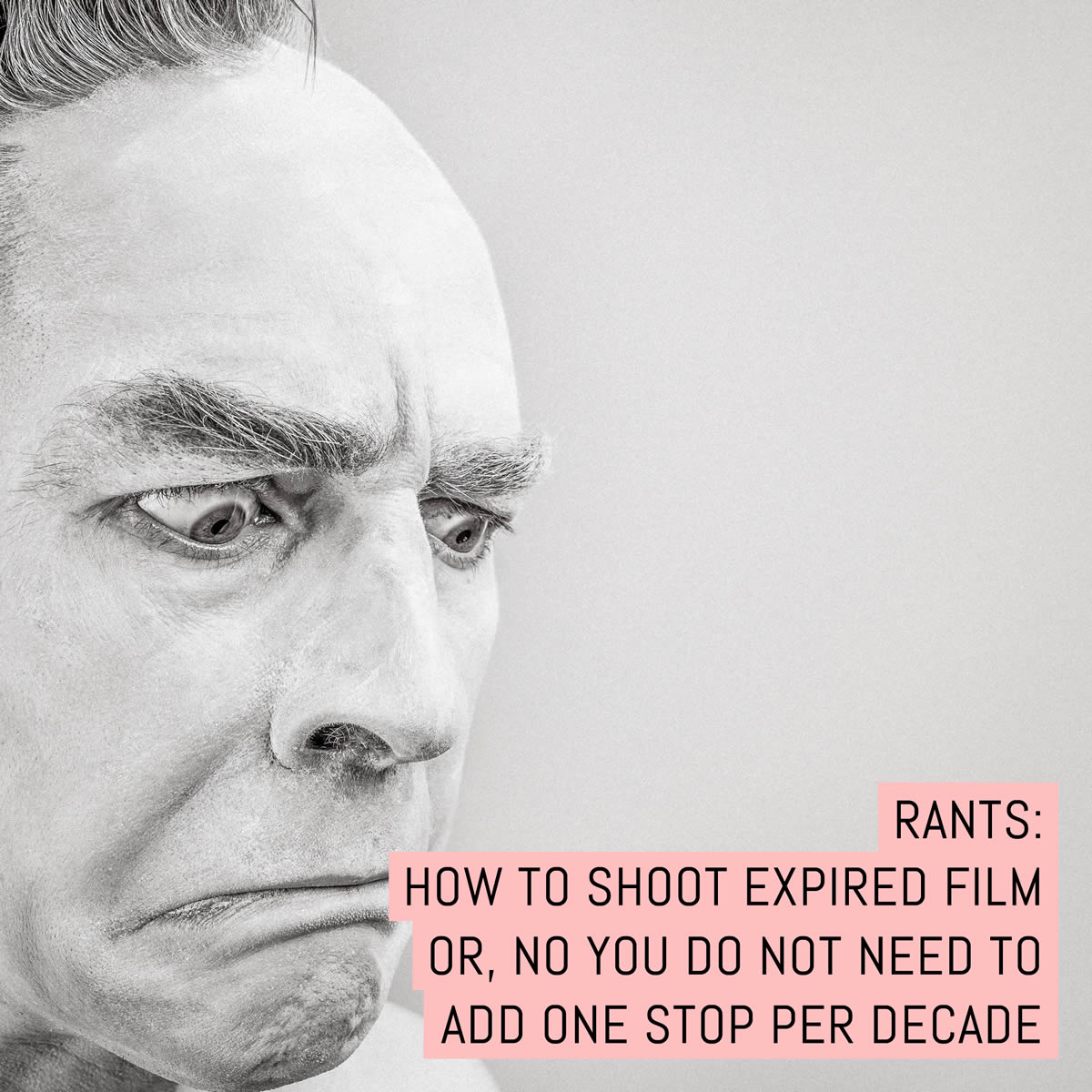 Rants: How to shoot expired film or, no you do not need to add one stop per decade