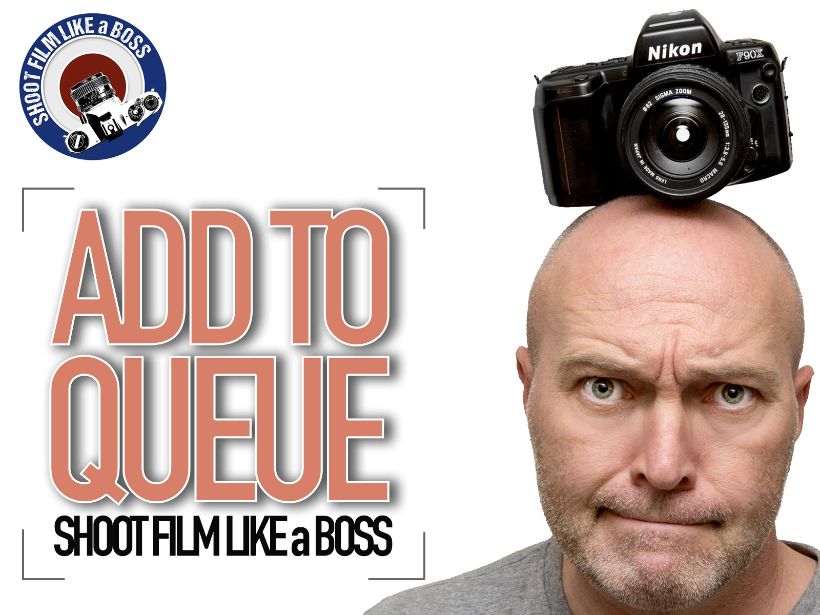 Add to queue: Interviewing Roger Lowe (Shoot film like a Boss)