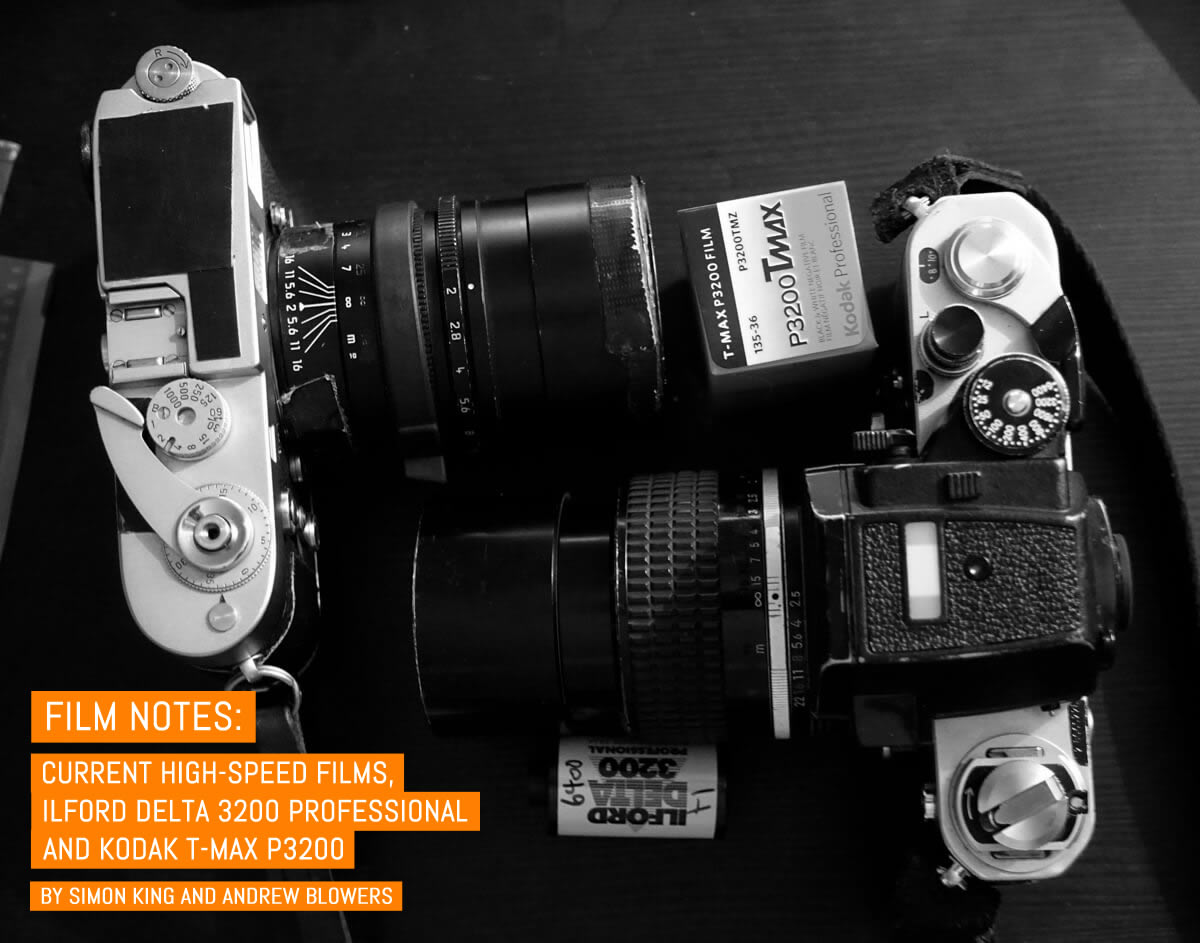 Film Notes: Current high-speed films, ILFORD Delta 3200 Professional and Kodak T-MAX P3200 - by Simon King and Andrew Blowers