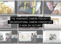 """The Homemade Camera Podcast's """"Unconventional Camera Convention"""" is now on YouTube"""