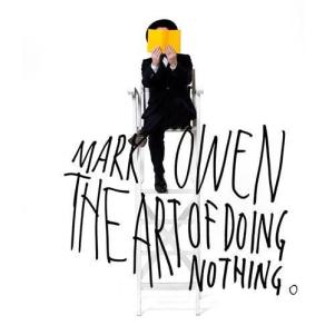 MARK the art of doing nothing