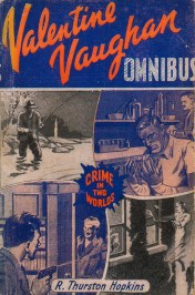 Valentine Vaughan Omnibus, R. Thurston Hopkins, Grafton (1947). Design: unknown