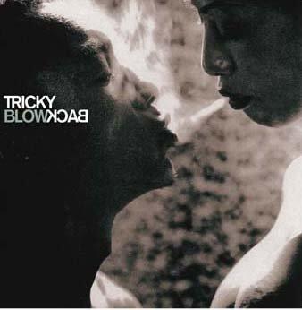 Capa do álbum de trip-hop Blowback, do Tricky (ex-integrante do Massive Attack)