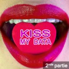Kiss My Data