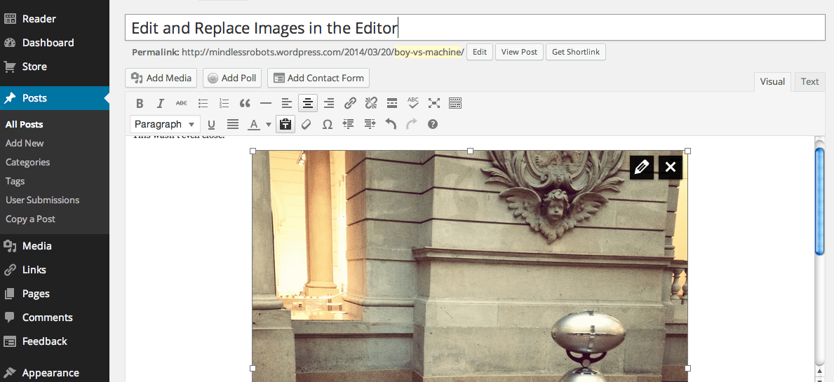 Resize an image you've already added to your post directly in the editor.