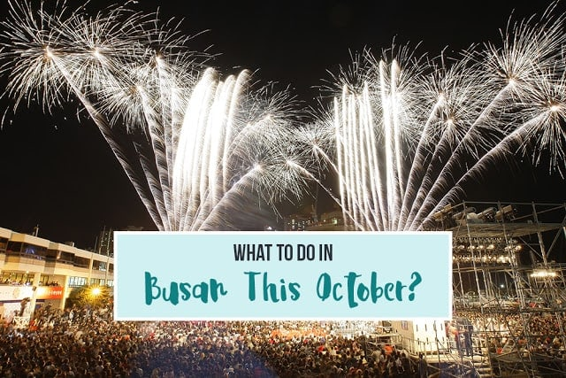 What to Do in Busan This October?