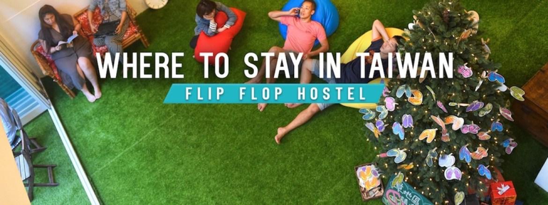 Ultimate Guide Taiwan Flip Flop Hostel
