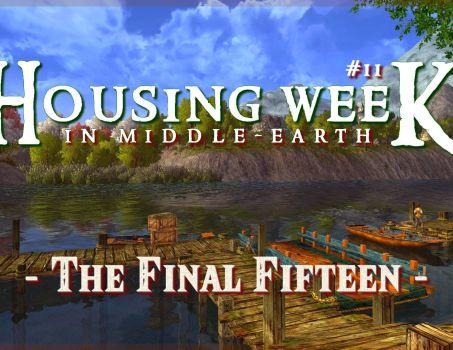 Housing Week in Middle-Earth #11 – The Final Fifteen !