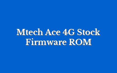 Mtech Ace 4G