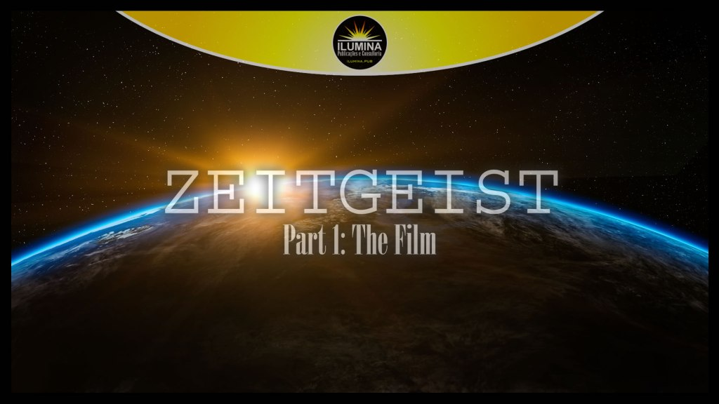 Zeitgeist: The Film – 2007