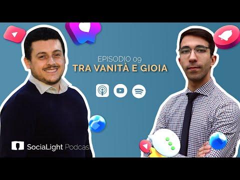 Tra vanità e gioia – Socialight 09