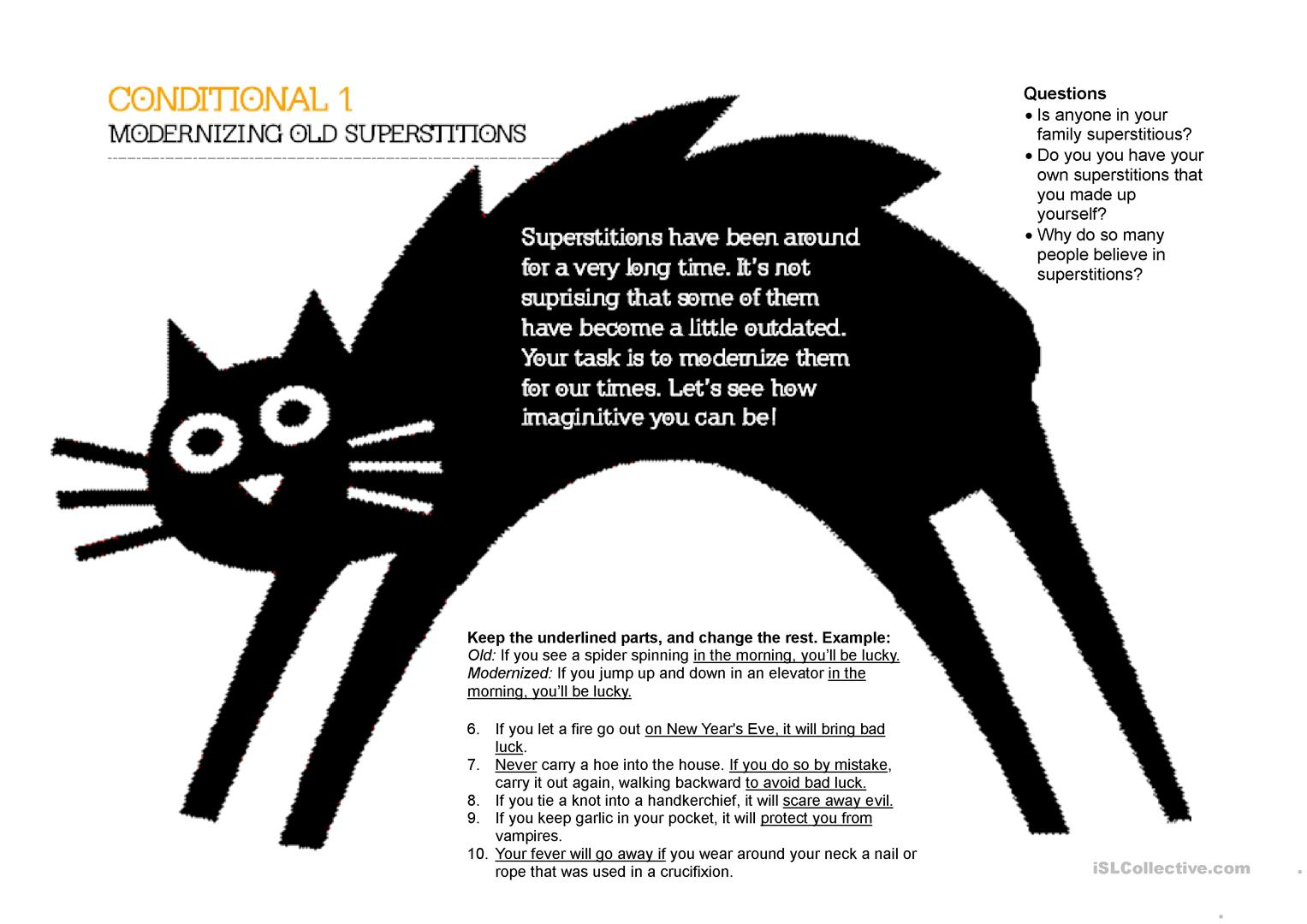 Modernizing Old Superstitions Conditional 1