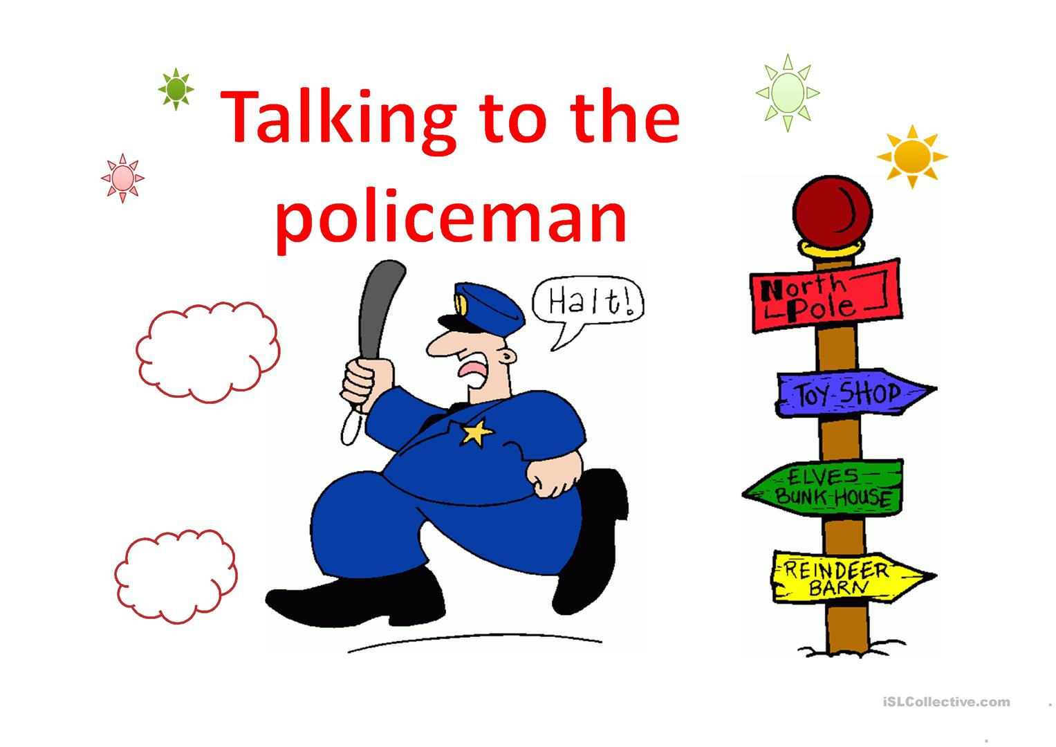 Talking To The Policeman Worksheet