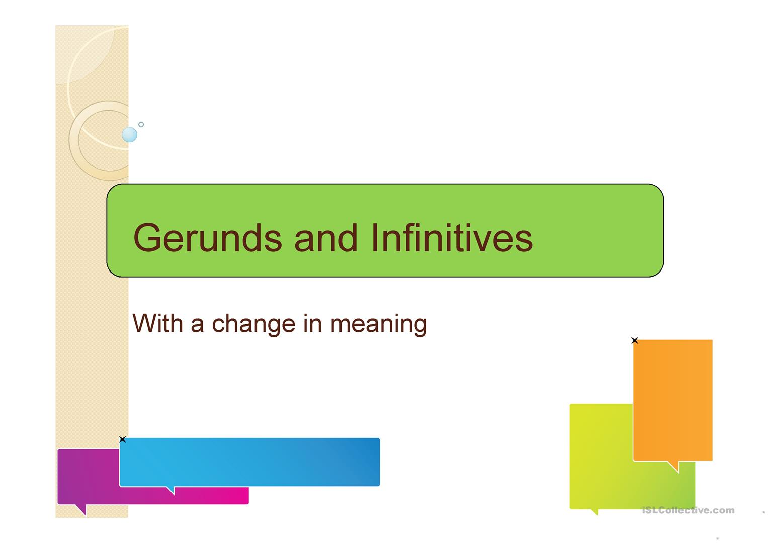 Gerunds And Infinitives With A Change In Meaning