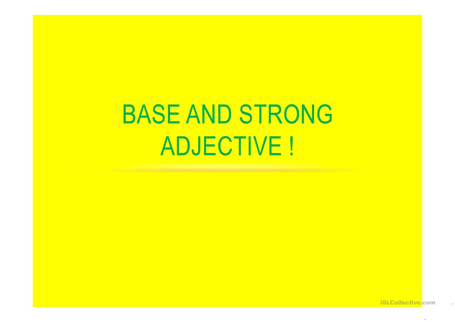 Base And Strong Adjectives Worksheet