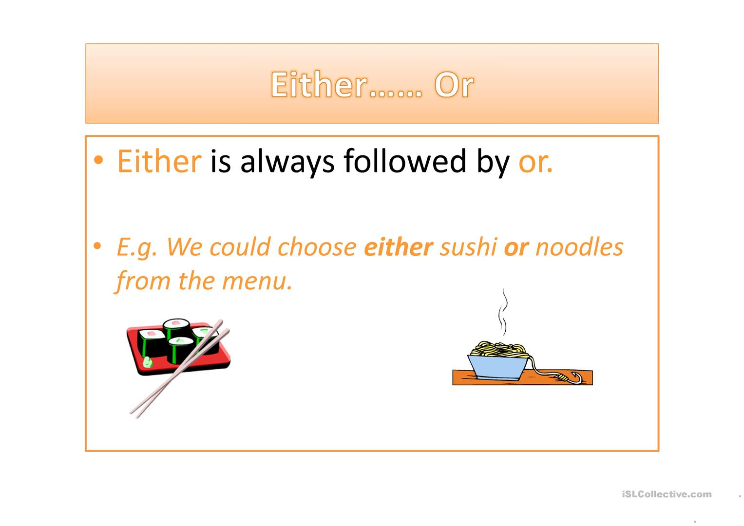Either Or Neither Nor Both And
