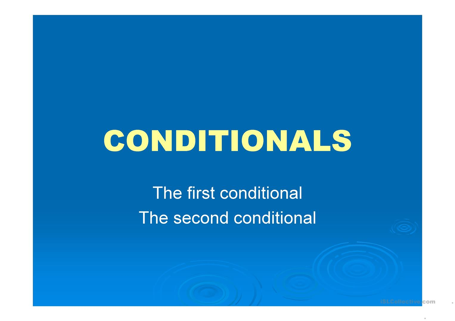 The First And The Second Conditional Explanation Worksheet