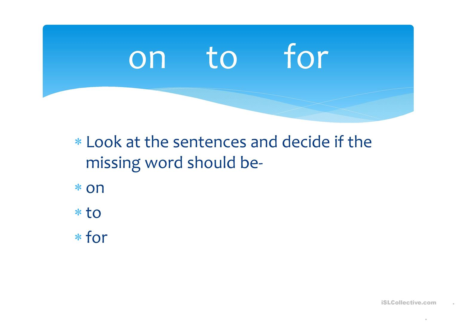 Verbs Go Go On To For Worksheet